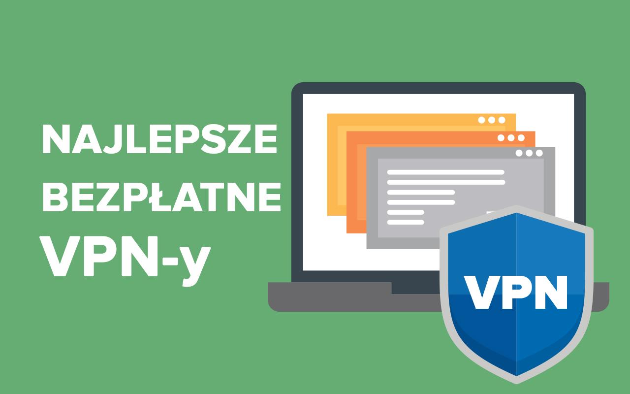 Najlepsze bezpłatne VPN-y – vpnMentor