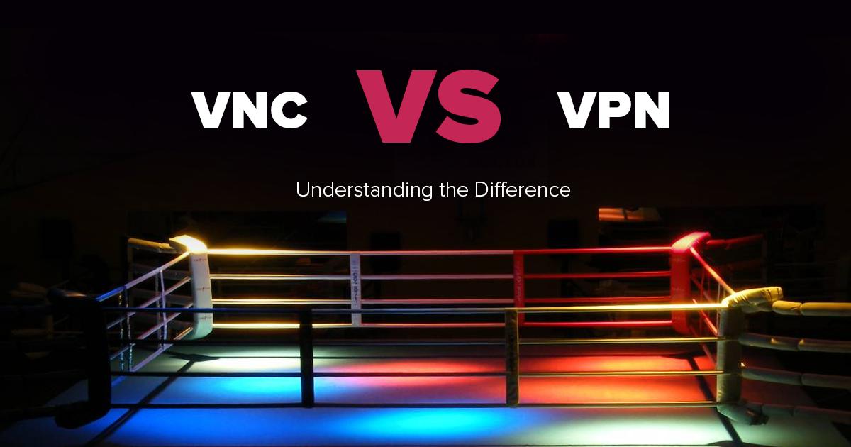 VPN vs. VNC – co jest bezpieczniejsze? Co jest szybsze?