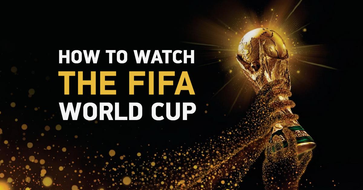 6 działających sposobów na obejrzenie Pucharu Świata FIFA 2018 z dowolnego miejsca na świecie