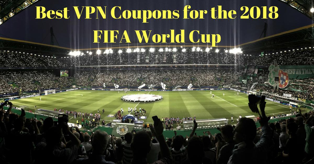 Najlepsze kupony na VPN dla mistrzostw świata w piłce nożnej 2018