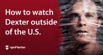 Jak obejrzeć Dextera na Netflixie z Polski (2021)